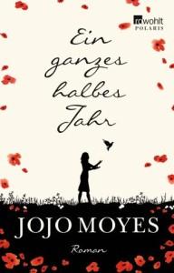 Jojo Moyes - Ein ganzes halbes Jahr - Cover